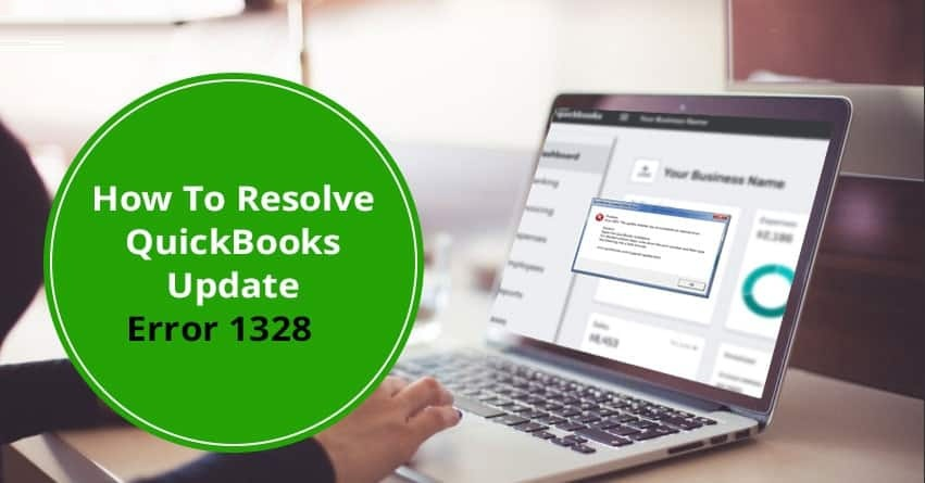 7 Easiest Solutions of QuickBooks 1328 Update Error