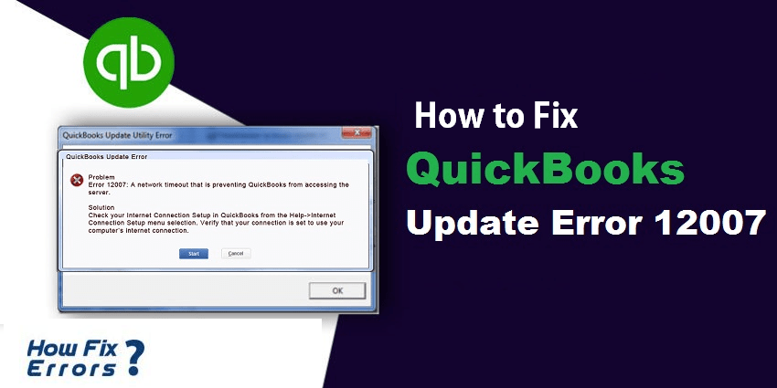 Quickbooks Update Error 12007- A Quick Guide to fix