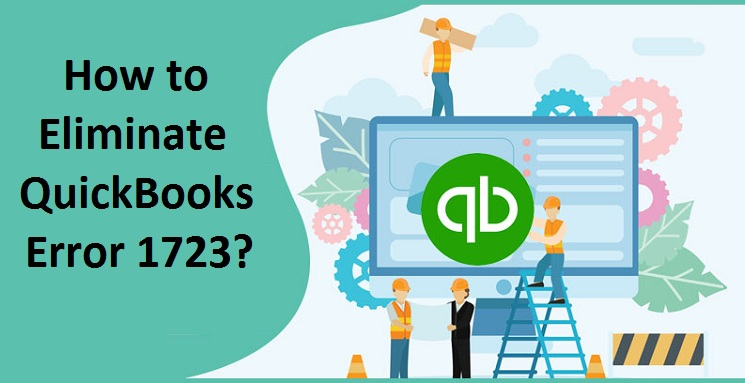 Error 1723 Quickbooks- Simple Ways to Fix it