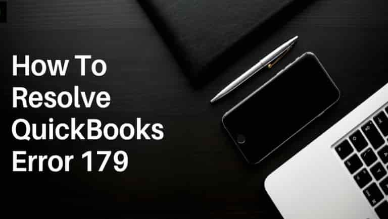 Fix QuickBooks Error 179: A Complete Troubleshooting Guide