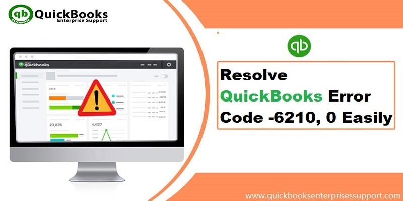 How to Resolve Quickbooks Error Code 6210 0?
