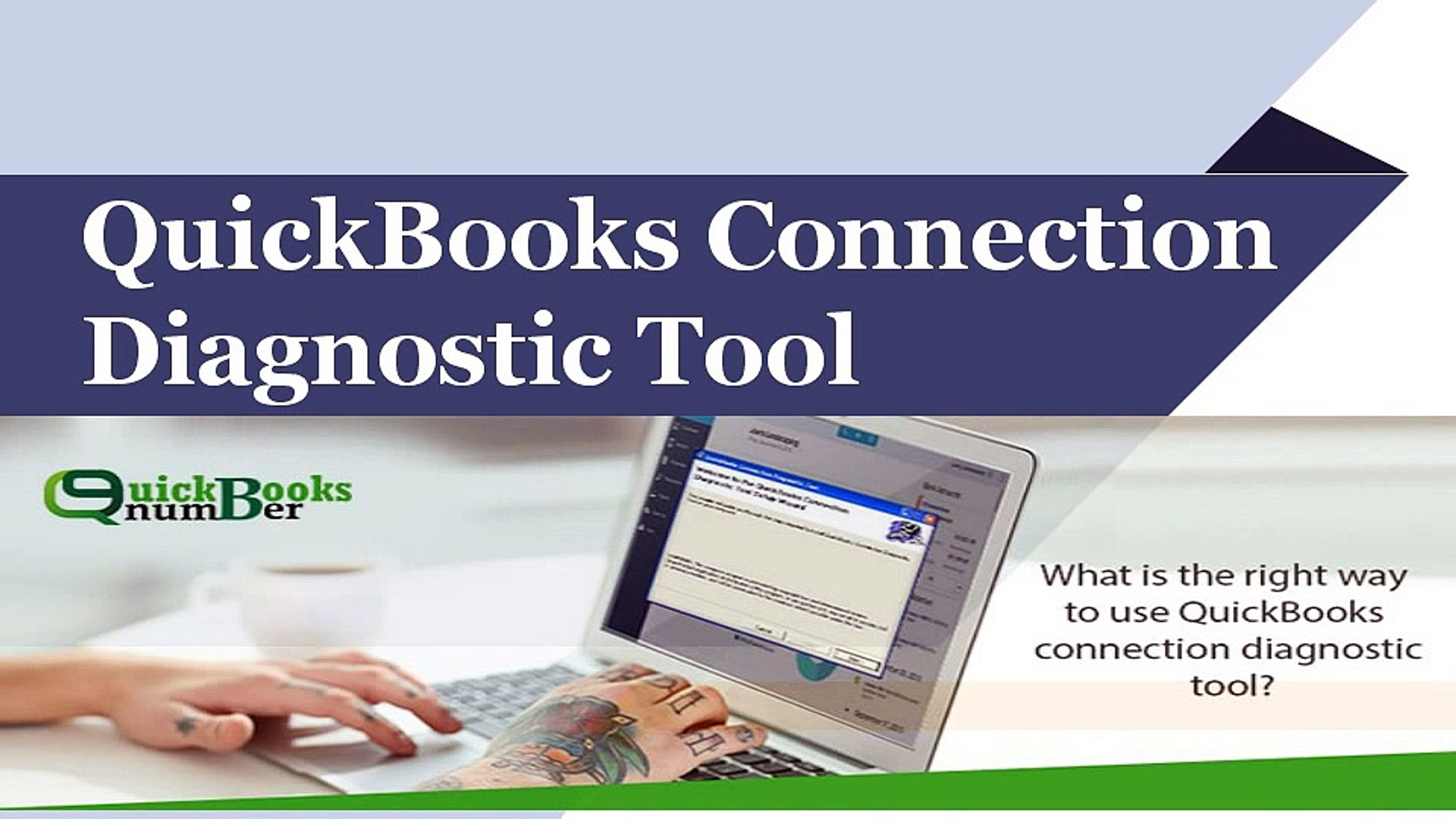Quickbooks Connection Diagnostic Tool : Download, Install and Usage