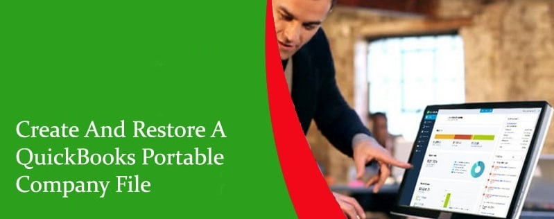 How to Restore a Portable File in QuickBooks – Complete Guide