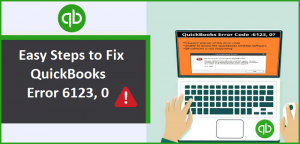 Quickbooks error 6123, 0- 10 Effective Ways to resolve the error?