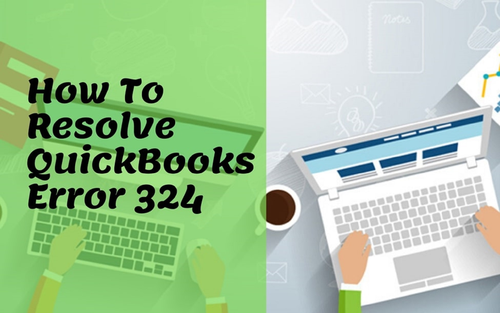 How Can I Fix  Error Code Quickbooks 324 [Resolved]